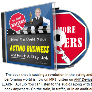 How To Build Your Acting Business Without A Day Job